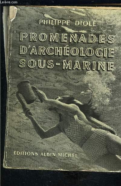 PROMENADES D ARCHEOLOGIE SOUS MARINE
