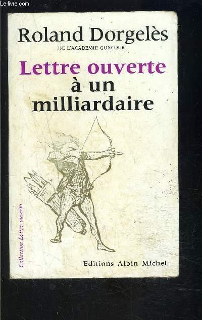 LETTRE OUVERTE A UN MILLIARDAIRE