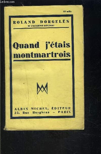 QUAND J ETAIS MONTMARTOIS