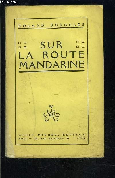 SUR LA ROUTE MANDARINE