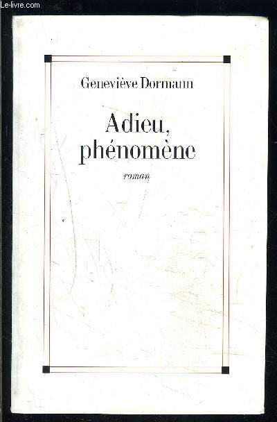 ADIEU PHENOMENE