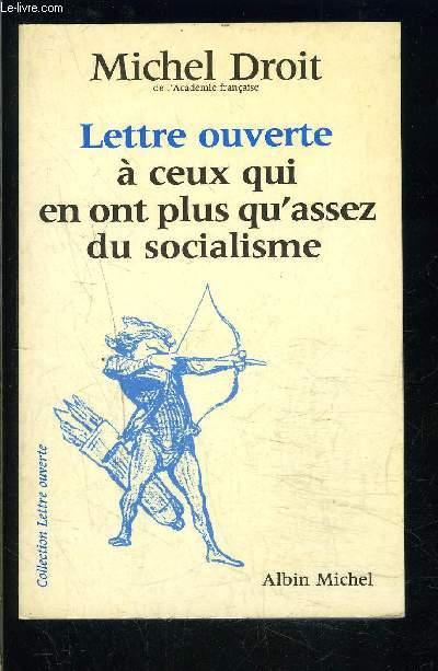 LETTRE OUVERTE A CEUX QUI EN ONT PLUS QU ASSEZ DU SOCIALISME