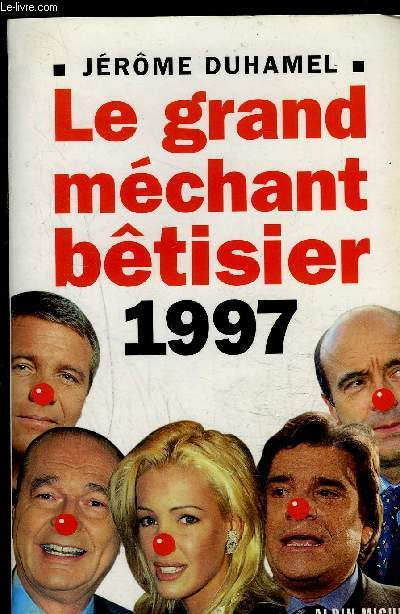 LE GRAND MECHANT BETISIER 1997