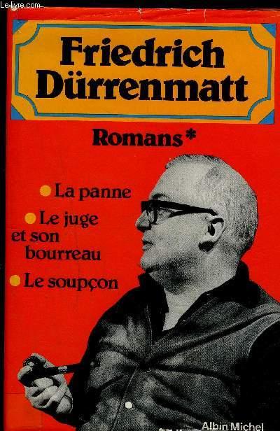 ROMANS- LA PANNE/ LE JUGE ET SON BUREAU/ LE SOUPCON