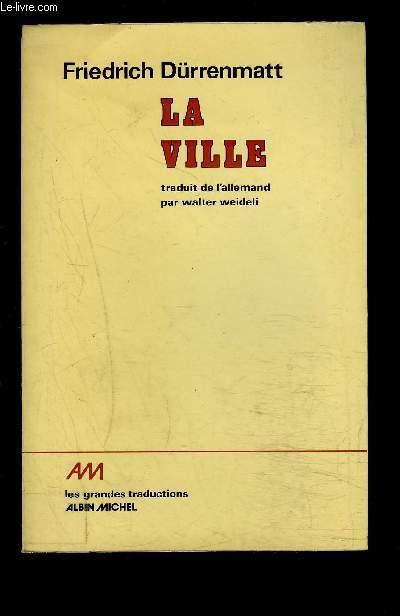LA VILLE- ET AUTRES PROSES DE JEUNESSE