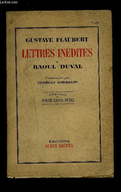 LETTRES INEDITES A RAOUL DUVAL