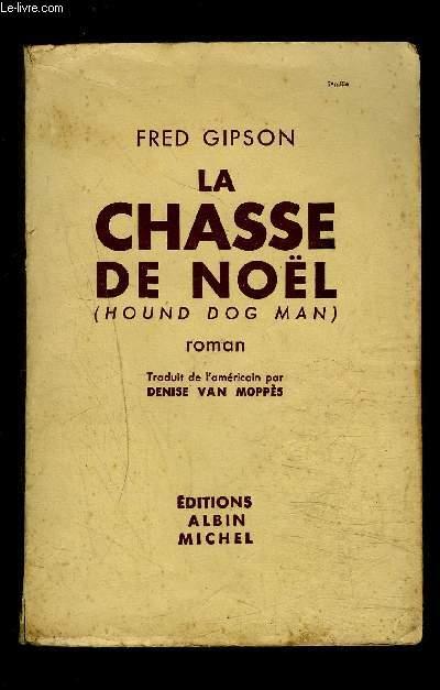 LA CHASSE DE NOEL