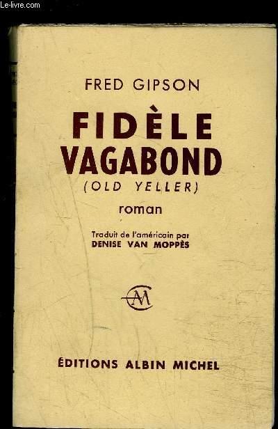 FIDELE VAGABOND