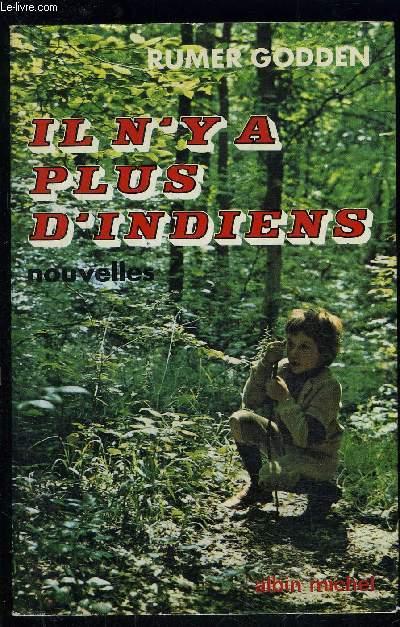 IL N Y A PLUS D INDIENS- NOUVELLES
