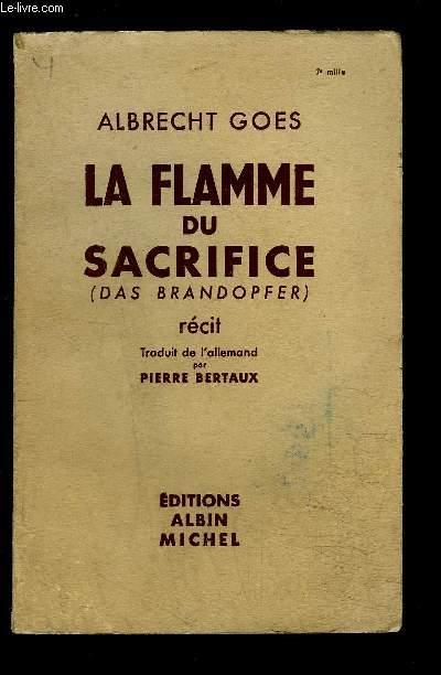 LA FLAMME DU SACRIFICE