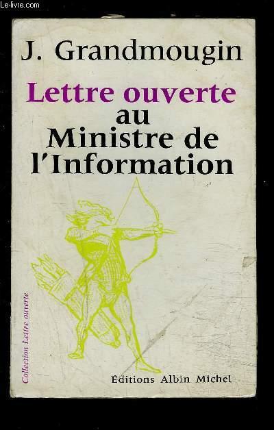 LETTRE OUVERTE AU MINISTRE DE L INFORMATION