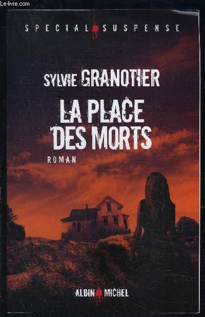 LA PLACE DES MORTS