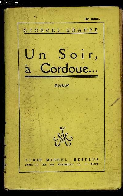 UN SOIR, A CORDOUE...