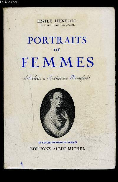 PORTRAITS DE FEMMES- L HELOISE A KATHERINE MANSFIELD