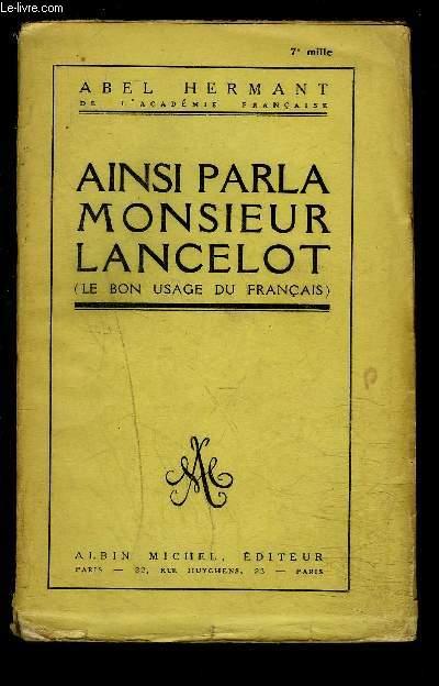AINSI PARLA MONSIEUR LANCELOT- LE BON USAGE DU FRANCAIS