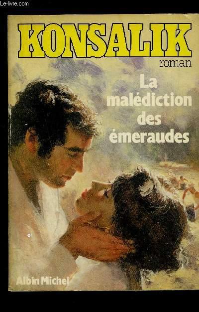 LA MALEDICTION DES EMERAUDES