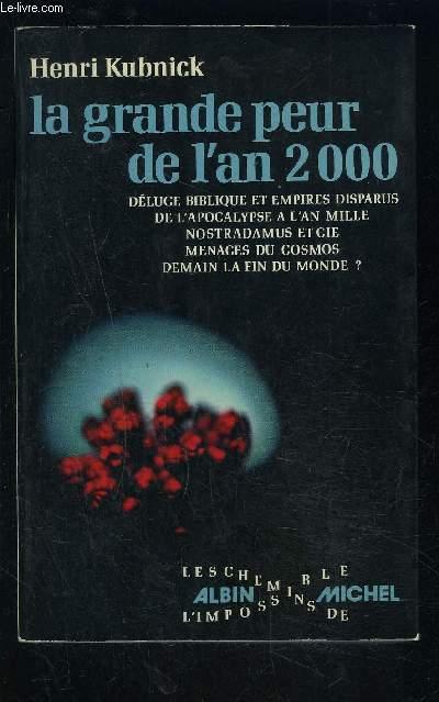 LA GRANDE PEUR DE L AN 2000