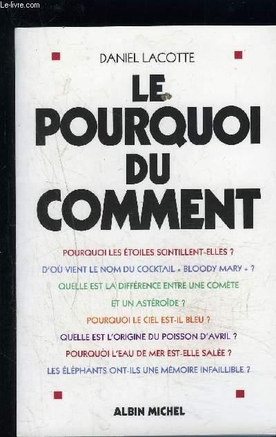 LE POURQUOI DU COMMENT / POURQUOI LES ETOILES SCINTILLENT-ELLES? - D'OU VIENT LE NOM DU COCKTAIL