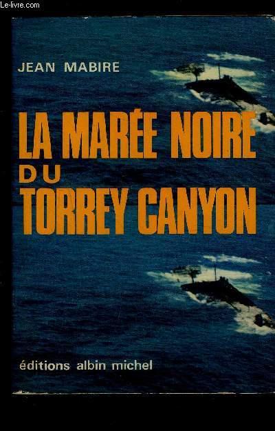LA MAREE NOIRE DU TORREY CANYON