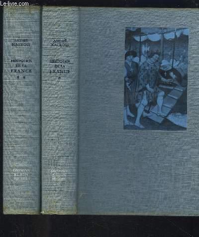HISTOIRE DE LA FRANCE- 2 TOMES EN 2 VOLUMES- TOME 1 ET TOME 2