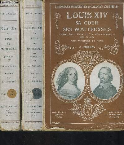 LOUIS XIV- SA COUR- SES MAITRESSES- 2 TOMES EN 2 VOLUMES