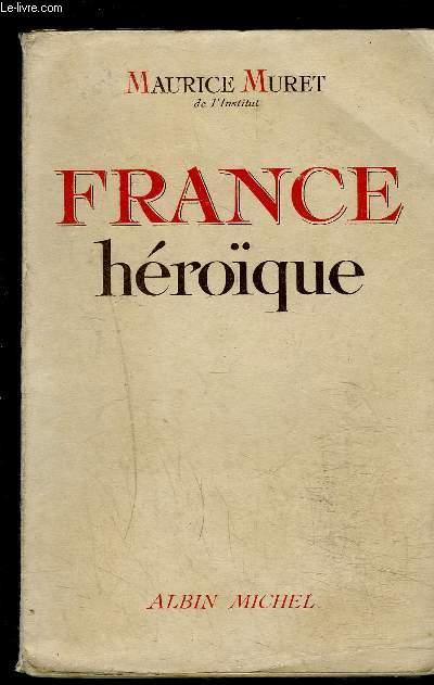 FRANCE HEROIQUE