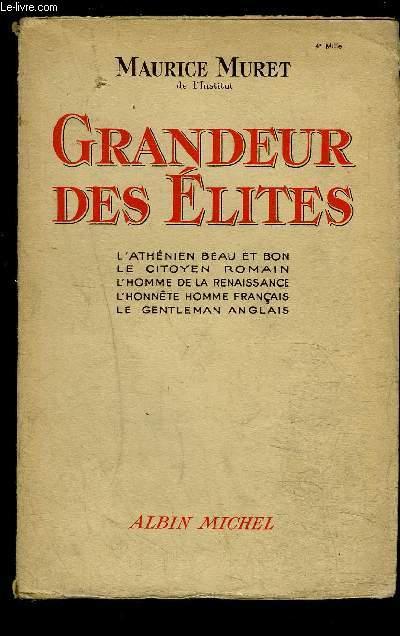 GRANDEUR DES ELITES