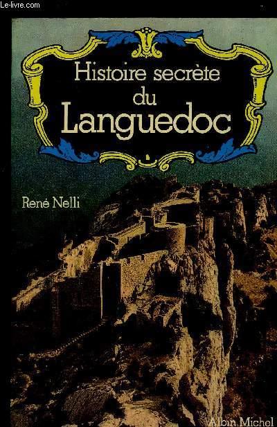 HISTOIRE SECRETE DU LANGUEDOC