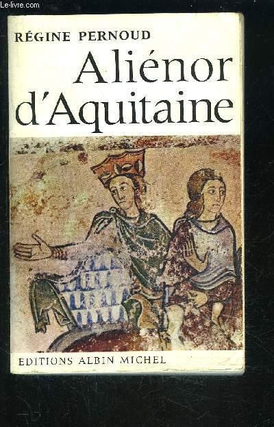 ALIENOR D AQUITAINE