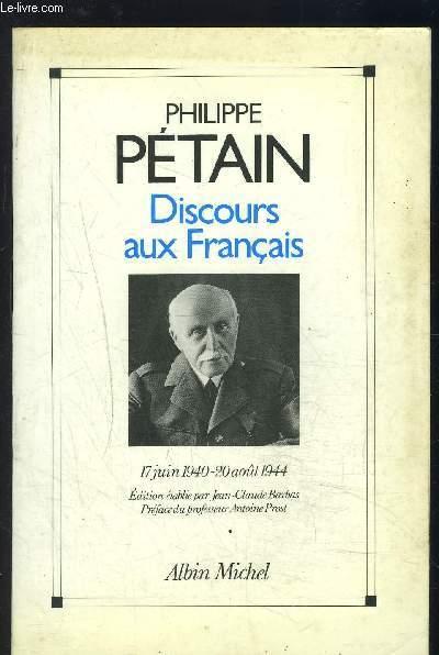 DISCOURS AUX FRANCAIS- 17 JUIN 1940- 20 AOUT 1944