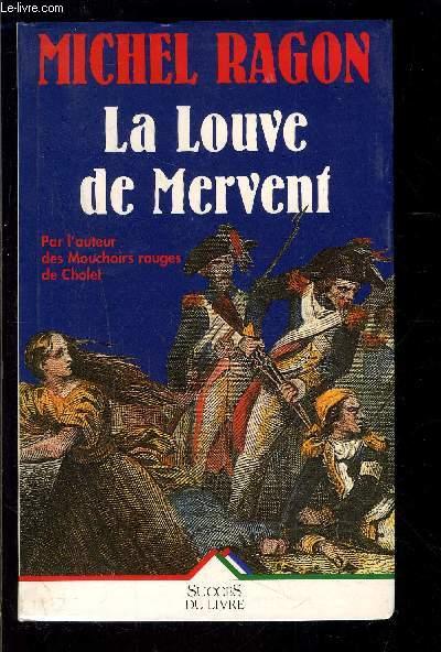LA LOUVE DE MERVENT