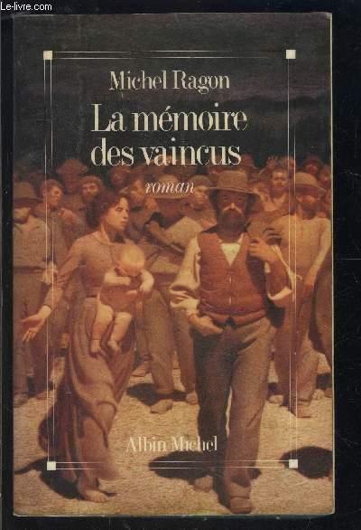 LA MEMOIRE DES VAINCUS