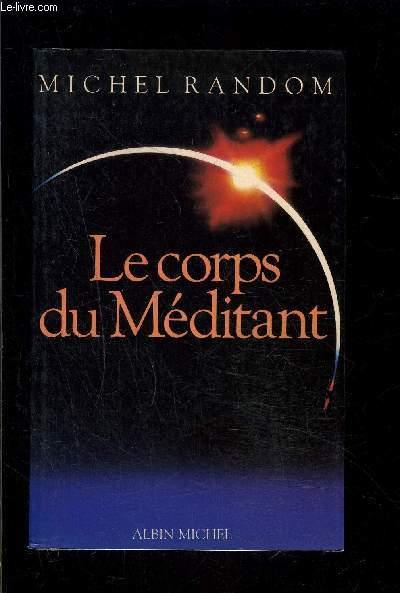 LE CORPS DU MEDITANT