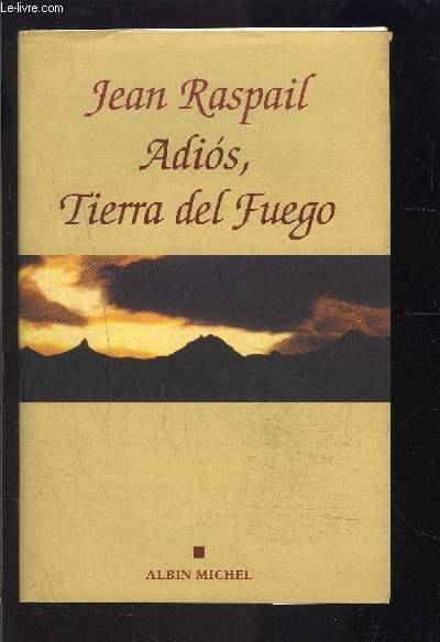 ADIOS, TIERRA DEL FUEGO- Texte en français