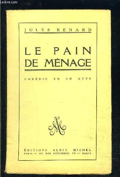 LA PAIN DE MENAGE