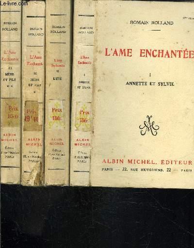 L AME ENCHANTEE- 4 TOMES EN 7  VOLUMES- TOME1. ANNETTE ET SYLVIE- TOME 2. L ETE- TOME 3. VOLUME 1. MERE ET FILS- TOME 3. VOLUME 2. MERE ET FILS- TOME 4. EN 3 VOLUMES: L ANNONCIATRICE