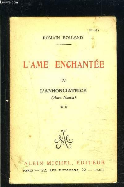 L AME ENCHANTEE- TOME 4- VOLUME 2. L ANNONCIATRICE
