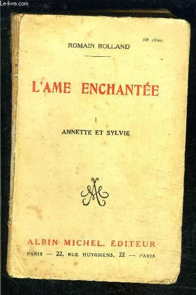L AME ENCHANTEE- TOME 1- ANNETTE ET SYLVIE