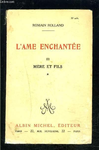 L AME ENCHANTEE- TOME 3- MERE ET FILS VOLUME 1