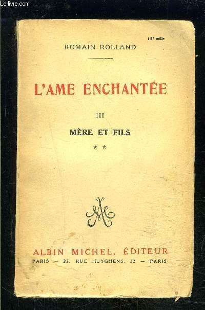 L AME ENCHANTEE- TOME 3- MERE ET FILS VOLUME 2