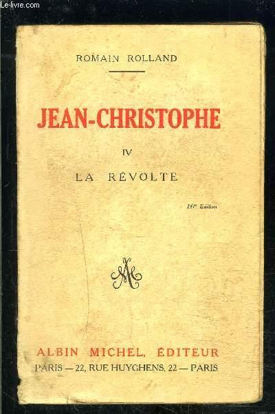 JEAN CHRISTOPHE- 1 SEUL VOLUME- TOME 4. LA REVOLTE