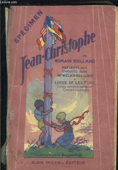JEAN CHRITOPHE- LIVRE DE LECTURE- COURS MOYEN ET SUPERIEUR- CERTIFICAT D ETUDES- SPECIMEN