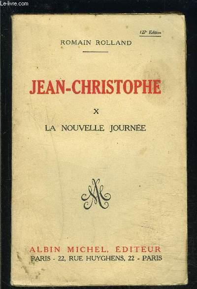 JEAN CHRISTOPHE- TOME 10- LA NOUVELLE JOURNEE