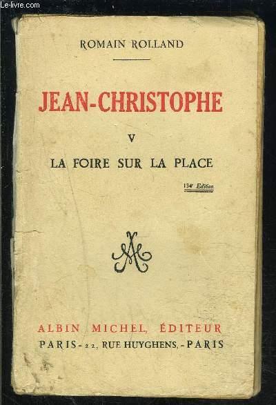 JEAN CHRISTOPHE- TOME 5- LA FOIRE SUR LA PLACE