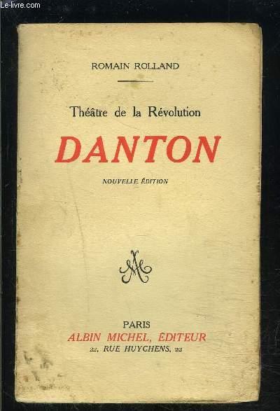 THEATRE DE LA REVOLUTION- DANTON