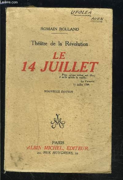 THEATRE DE LA REVOLUTION- LE 14 JUILLET