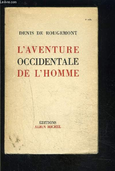 L AVENTURE OCCIDENTALE DE L HOMME