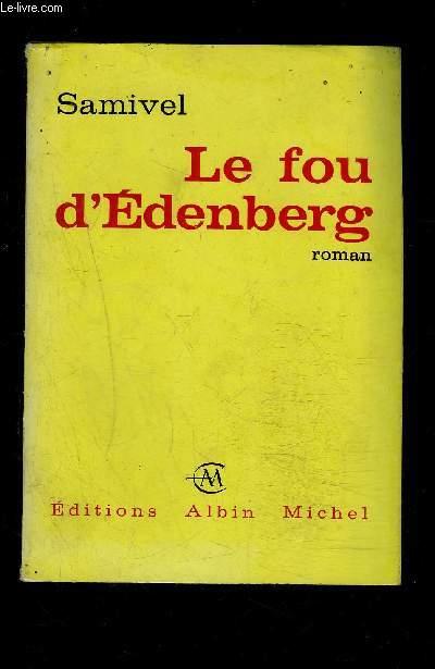 LE FOU D EDENBERG