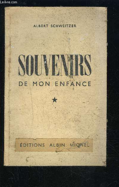 SOUVENIRS DE MON ENFANCE