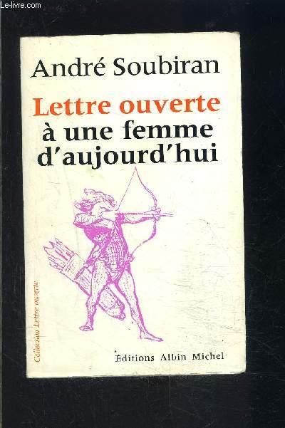 LETTRE OUVERTE A UNE FEMME D AUJOURD HUI
